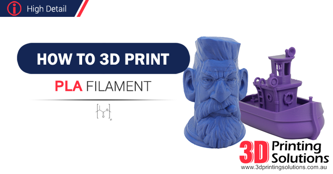 Advanced Guide to printing PLA Filament