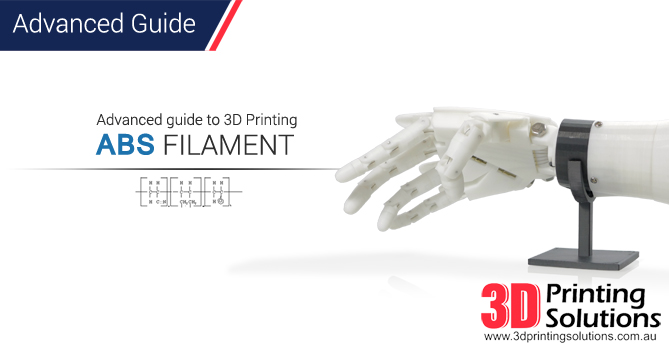 Advanced Guide to printing ABS Filament