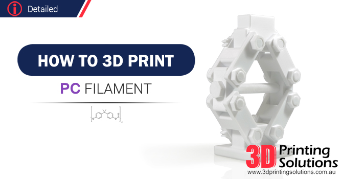 Advanced Guide to printing Polycarbonate Filament
