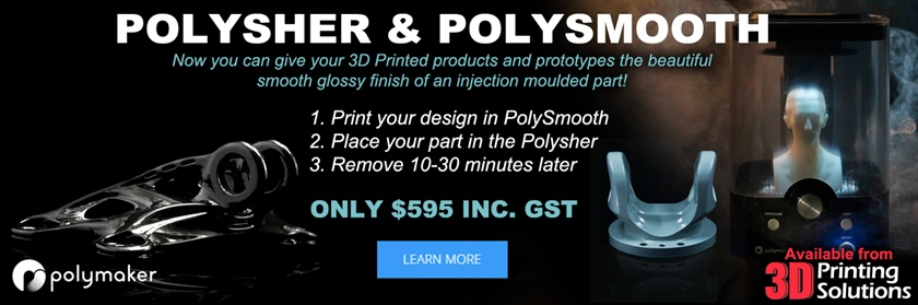 Don't Miss out and Pre-order the Polymaker Polysher and PolySmooth today!